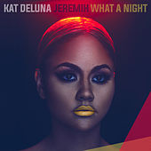 What A Night von Kat DeLuna