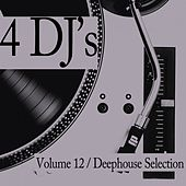 Play & Download 4 DJ's, Vol. 12 by Various Artists | Napster