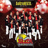 Play & Download A Otro Nivel by La Banda Que Manda | Napster