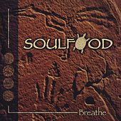 Play & Download Breathe by Soulfood | Napster