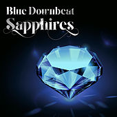 Play & Download Blue Downbeat Sapphires by Various Artists | Napster