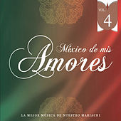 Play & Download México de Mis Amores Vol.4 by Various Artists | Napster