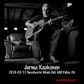 Play & Download 2016-02-11 Sweetwater Music Hall, Mill Valley, Ca (Live) by Jorma Kaukonen | Napster