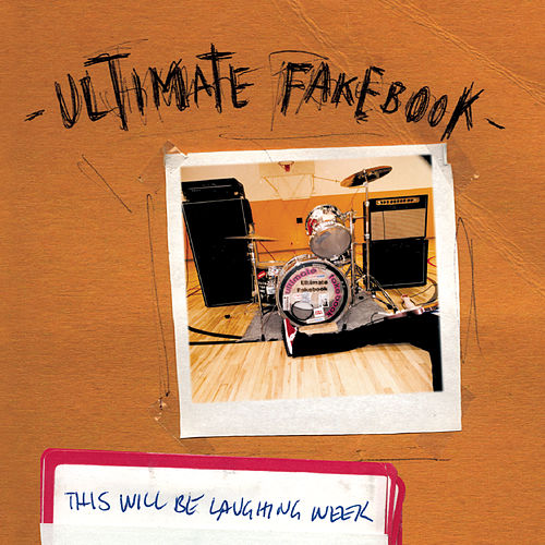 Play & Download This Will Be Laughing Week by Ultimate Fakebook | Napster