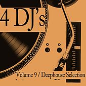 Play & Download 4 DJ's, Vol. 9 by Various Artists | Napster