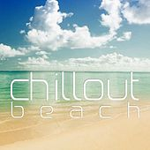 Play & Download Chillout Beach by Various Artists | Napster
