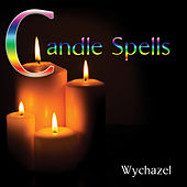 Play & Download Candle Spells by Wychazel | Napster