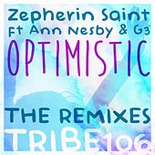 Play & Download Optimistic (The Remixes) by Zepherin Saint | Napster