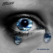 Play & Download The Raging Sea by Mark Mathews | Napster