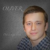 Play & Download Dit Is Mijn Leven by Oliver | Napster