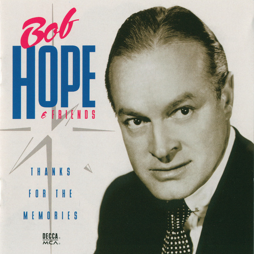 Thanks For The Memories (Universal) by Bob Hope