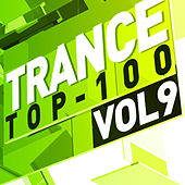 Play & Download Trance Top 100, Vol. 9 by Various Artists | Napster