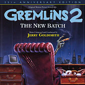 Play & Download Gremlins 2: The New Batch by Jerry Goldsmith | Napster