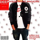 Deep House Music Magazine, Vol. 1 by Various Artists