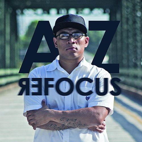 Play & Download Refocus by AZ | Napster