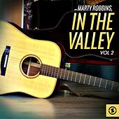 In the Valley, Vol. 2 by Marty Robbins