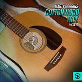 Play & Download Cottonwood Tree, Vol. 3 by Marty Robbins | Napster