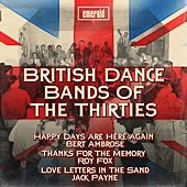 Play & Download British Dance Bands of the Thirties by Various Artists | Napster