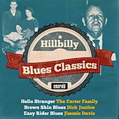 Play & Download Hillbilly Blues Classics by Various Artists | Napster