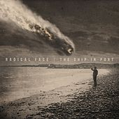 Play & Download The Ship in Port by Radical Face | Napster