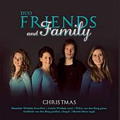 Play & Download Duo Friends and Family Christmas by Duo Friends and Family | Napster
