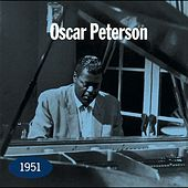 1951 by Oscar Peterson