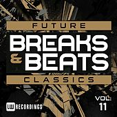 Play & Download Future Breaks & Beats Classics, Vol. 11 - EP by Various Artists | Napster