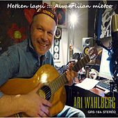Play & Download Hetken lapsi / Aivan liian mietoo by Ari Wahlberg | Napster
