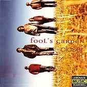 Play & Download Closer by Fools Garden | Napster