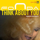 Think About You by Fonda Rae