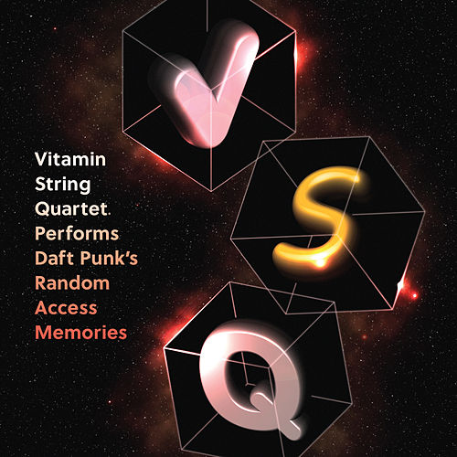Vitamin String Quartet Performs Daft Punk's Random Access Memories von Vitamin String Quartet