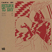 Play & Download Return to Sky by Causa Sui | Napster