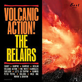 Volcanic Action! by The Belairs