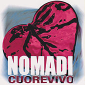 Play & Download Cuore Vivo by Nomadi | Napster