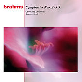 Play & Download Brahms: Symphonies Nos. 2 & 3 by Cleveland Orchestra | Napster