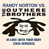 Play & Download In Love with Your Body (2K16 Remixes) by Randy Norton | Napster