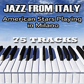 Play & Download Jazz From Italy by Various Artists | Napster