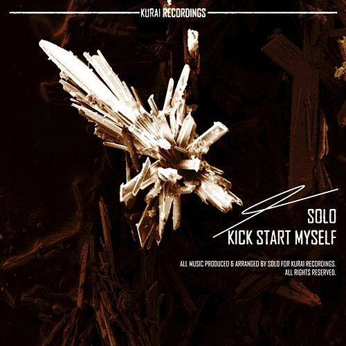 Play & Download Kick Start Myself by Solo | Napster