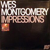 Play & Download Impressions (Live) by Wes Montgomery | Napster