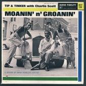 Moanin' N' Groanin' by T.I.P.