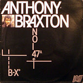 Play & Download B-Xo Noi 47a by Anthony Braxton | Napster