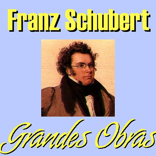 Play & Download Franz Schubert Grandes Obras by Philharmonia Slavonica | Napster