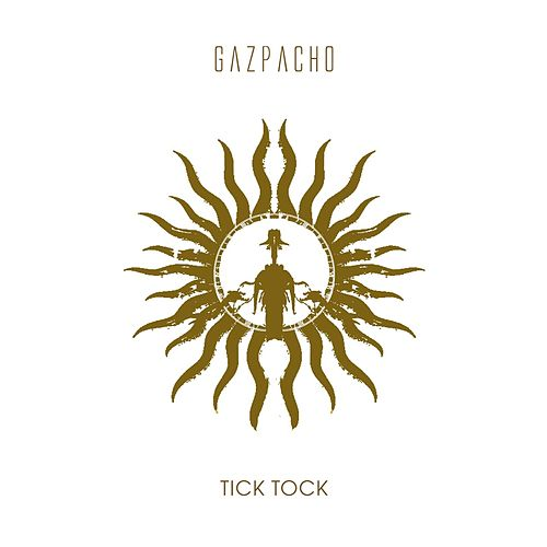Play & Download Tick Tock (Remastered) by Gazpacho | Napster