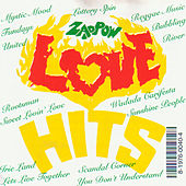 Play & Download Love Hits by Zap Pow | Napster