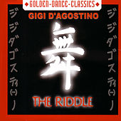 The Riddle by Gigi D'Agostino