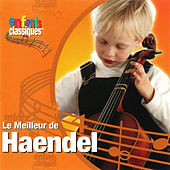 Le Meilleur De Handel by Classical Kids
