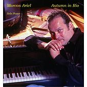 Play & Download Autumn in Rio by Marcos Ariel | Napster