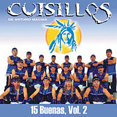 Play & Download 15 Buenas, Vol. 2 by Banda Cuisillos | Napster