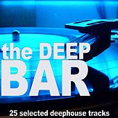 Play & Download The Deep Bar by Various Artists | Napster