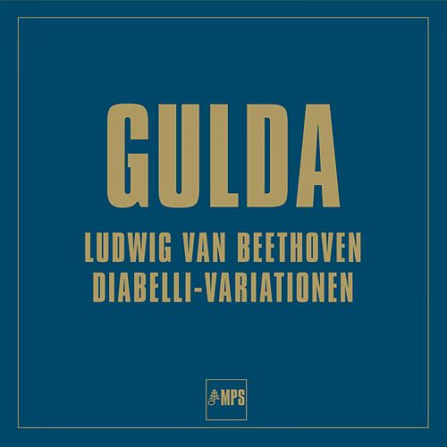Play & Download Diabelli-Variationen by Friedrich Gulda | Napster